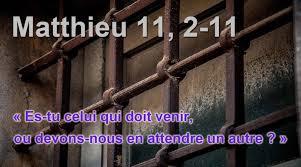 """Résultat de recherche d'images pour """"Matthieu 11,2-11"""""""
