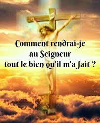 PSAUME 115 (116b) COMMENT RENDRAI-JE... - La foi en Dieu : l ...