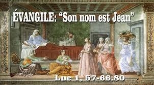Son nom est Jean - (Luc 1, 57-66.80) | Paroisse Saint-Stanislas d ...