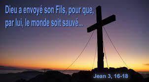 Évangile de Jésus-Christ selon saint Jean 3,16-21. - Centerblog