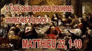 Tous ceux que vous trouverez, invitez-les à la noce - (Matthieu 22 ...