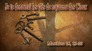 Je te donnerai les clés du royaume des Cieux - (Matthieu 16, 13-20 ...