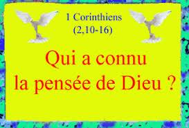 1 Corinthiens (2, 10b-16) : Qui connaît la pensée de Dieu ?   EGLISE1PIEGE
