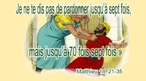 Je ne te dis pas de pardonner jusqu'à sept fois, mais jusqu'à 70 fois sept  fois - (Matthieu 18, 21-35) | Paroisse Saint-Stanislas d'Ascot Corner