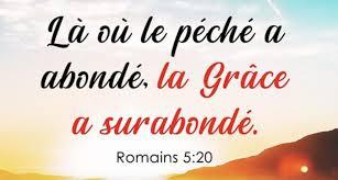 """Là où le péché a abondé, la grâce a surabondé"""" (Romains 5:20) - La Bonne  Semence - Journal Chrétien"""