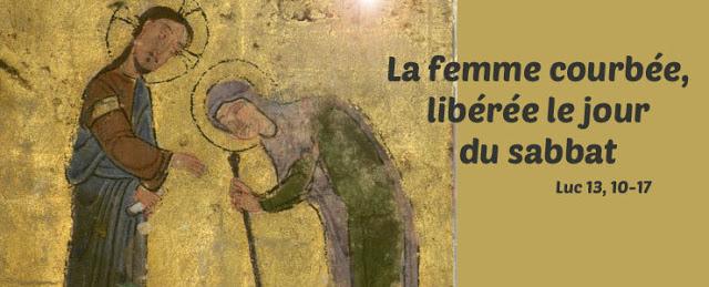 Diaporama et méditation : La femme courbée, libérée le jour du Sabbat -  KT42 - portail caté
