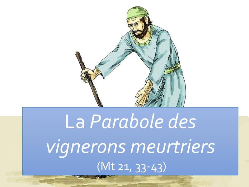 Diaporamas : la parabole des vignerons homicides - KT42 - portail caté