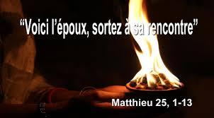 Voici l'époux, sortez à sa rencontre - (Matthieu 25, 1-13)   Paroisse  Saint-Stanislas d'Ascot Corner