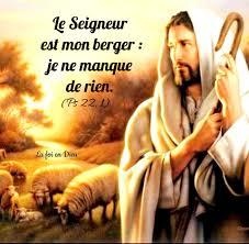 La foi en Dieu : l'espérance en Jésus-Christ le Seigneur - PSAUME 22 (23) LE  SEIGNEUR EST MON BERGER : RIEN NE SAURAIT ME ME MANQUER. Le Seigneur est  mon berger :